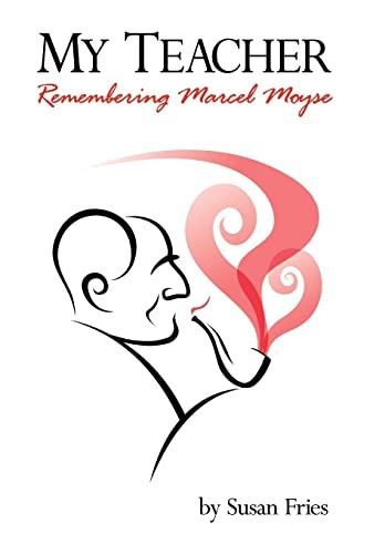 9781425989088: My Teacher: Remembering Marcel Moyse