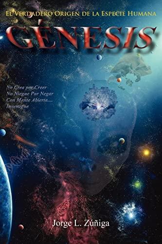 9781425989163: Genesis: El Verdadero Origen de la Especie Humana (Spanish Edition)