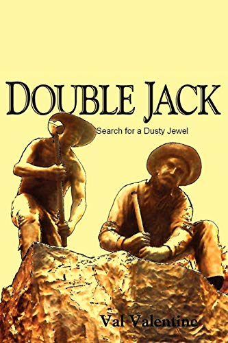 Double Jack: Search for a Dusty Jewel: Val Valentine