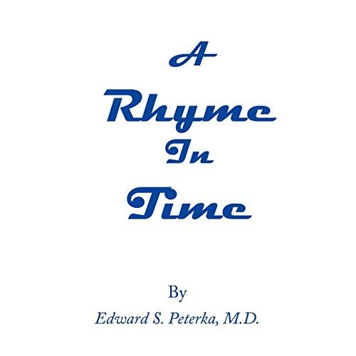 A Rhyme In Time: Edward Peterka