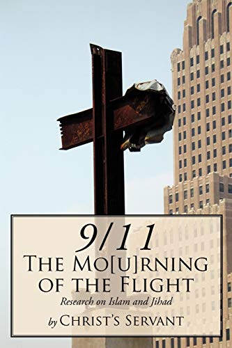 911 the Mourning of the Flight: Research on Islam and Jihad: Ralph Koehler