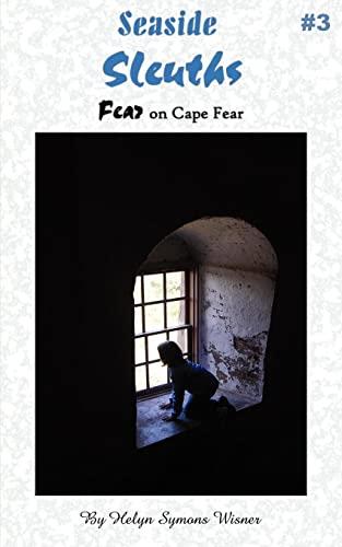 9781425989927: Seaside Sleuths: Fear on Cape Fear