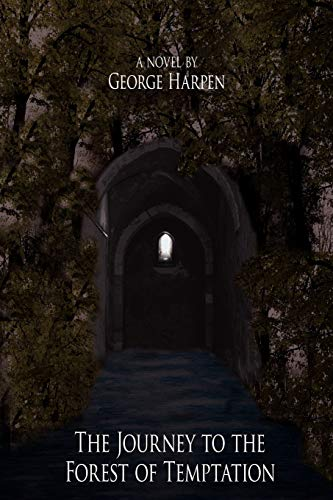 9781425990695: The Journey to the Forest of Temptation