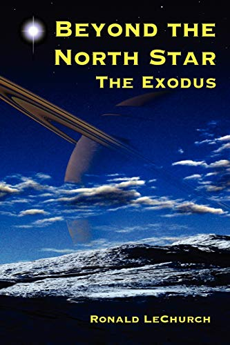 Beyond the North Star: The Exodus