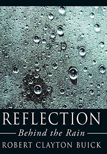9781425990961: Reflection: Behind the Rain