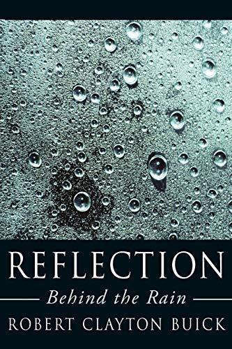 9781425990978: Reflection: Behind the Rain