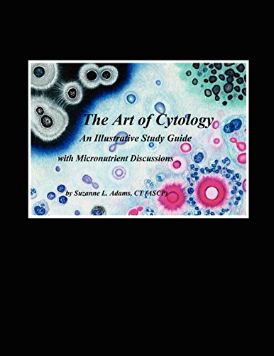 9781425991692: The Art of Cytology: An Illustrative Study Guide with Micronutrient Discussions