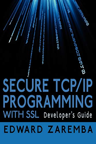 9781425992217: Secure TCP/IP Programming with SSL: Developer's Guide
