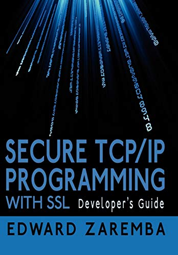9781425992231: Secure TCP/IP Programming with SSL: Developer's Guide