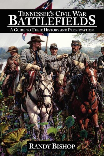 9781425992460: Tennessee's Civil War Battlefields: A Guide to Their History and Preservation