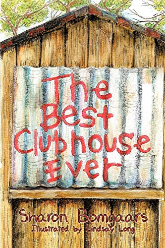 9781425993061: The Best Clubhouse Ever