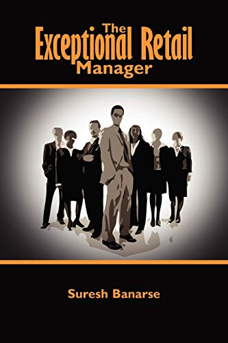 9781425993368: The Exceptional Retail Manager
