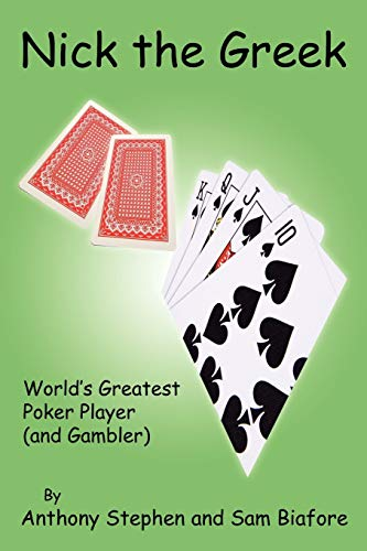 9781425993528: Nick The Greek: World's Greatest Poker Player and Gambler