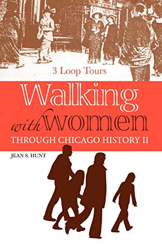 Walking With Women Through Chicago History II: Jean Hunt