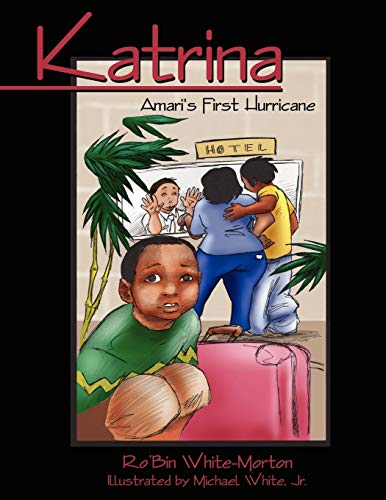 9781425996444: Katrina - Amari's First Hurricane