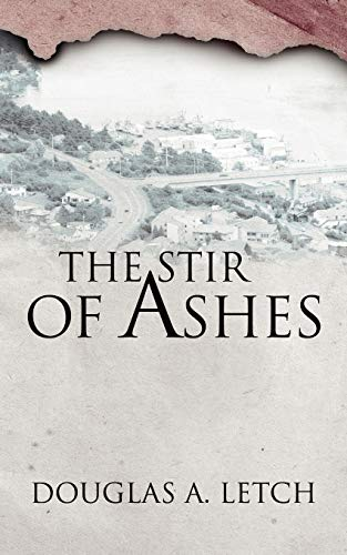The Stir Of Ashes: Doug Letch
