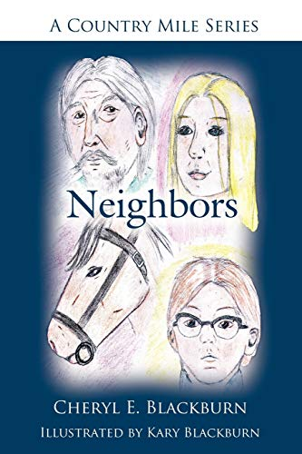 9781425998868: Neighbors: A Country Mile Series