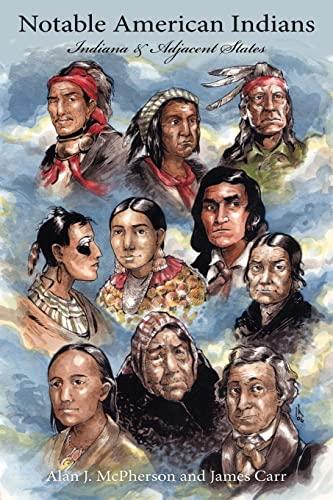 Notable American Indians: Indiana Adjacent States: Alan McPherson