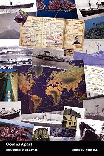 Oceans Apart: The Journal of a Seaman: Michael John Kenn