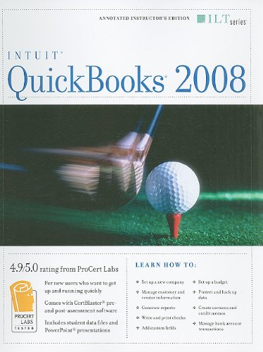 QuickBooks 2008, Instructor's Edition [With CDROM] (ILT (Axzo Press)): n/a