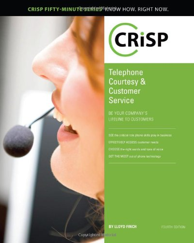 9781426018541: Telephone Courtesy & Customer Service: Be Your Company's Lifeline to Customers (Crisp Fifty Minute Series)