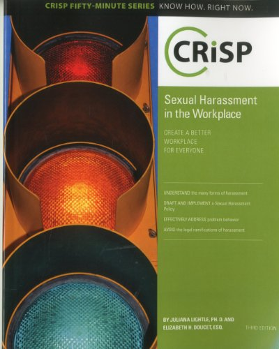 Sexual Harassment in the Workplace: Create a: Lightle, Juliana, Doucet,