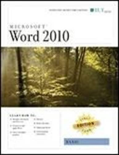 Word 2010: Basic, First Look Edition, Instructor's Edition (9781426019692) by [???]