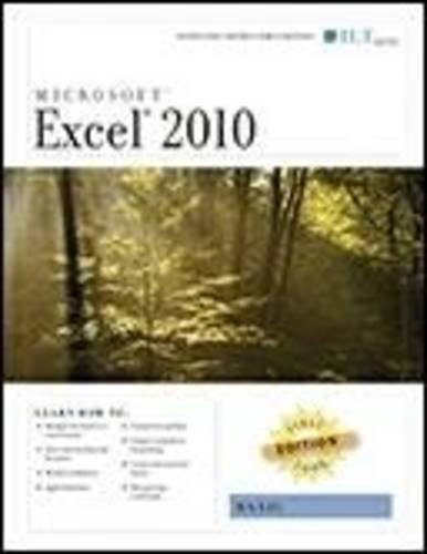 Excel 2010: Basic, First Look Edition, Instructor's Edition (9781426019753) by Axzo Press