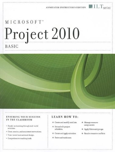 Project 2010: Basic + Certblaster, Instructor's Edition (ILT): Axzo Press