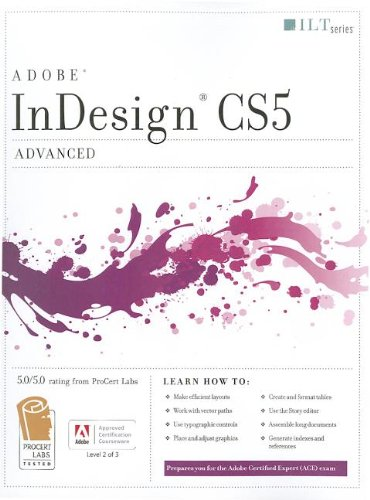 Indesign CS5: Advanced ACE Edition and CertBlaster Student Manual (Mixed media product): Axzo Press