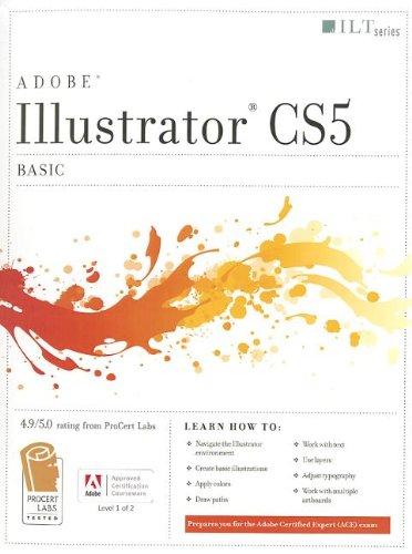 9781426020995: Illustrator Cs5: Basic, Ace Edition + Certblaster, Student Manual (ILT)