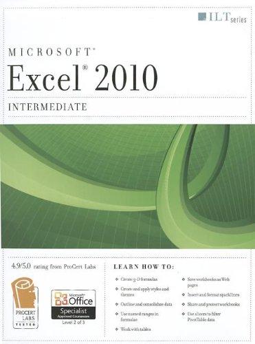 9781426021589: Excel 2010: Intermediate Student Manual [With CDROM] (ILT)