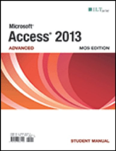 9781426036194: Access 2013 Advanced ILT Series Student Manual(spiral)