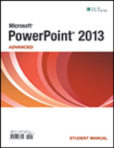 9781426036255: Powerpoint 2013: Advanced, Student Manual