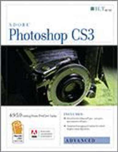 Photoshop Cs3: Advanced, Ace Edition + Certblaster, Student Manual (ILT) (1426094752) by Axzo Press