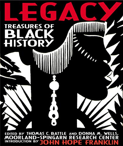 Legacy: Treasures of Black History (Hardcover): Thomas Battle