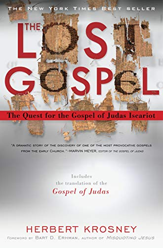 9781426200472: The Lost Gospel: The Quest for the Gospel of Judas Iscariot