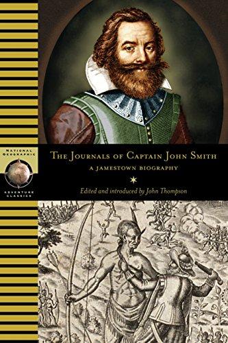 The Journals of Captain John Smith: A: John Thompson, Smith