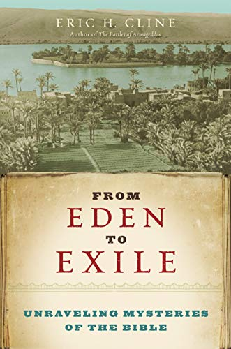9781426200847: From Eden to Exile: Unraveling Mysteries of the Bible