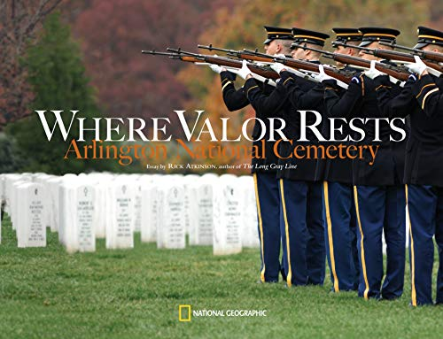 9781426200892: Where Valor Rests: Arlington National Cemetery