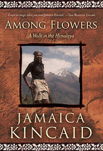 9781426200960: Among Flowers: A Walk in the Himalaya (National Geographic Directions)