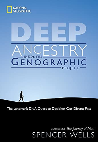 9781426201189: Deep Ancestry: Inside the Genographic Project