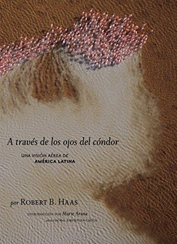 9781426201790: A Traves de los Ojos del Condor: Una Vision Aerea de America Latina