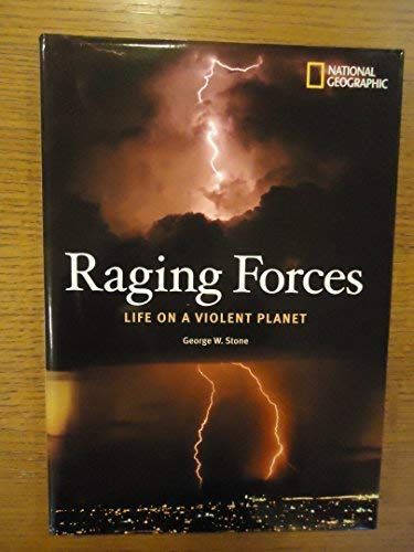 9781426201998: Raging Forces: Life on a Violent Planet