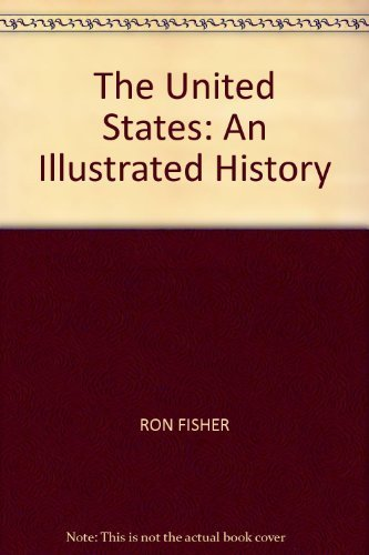 9781426202018: THE UNITED STATES: AN ILLUSTRATED HISTORY (DELUXE EDITION)