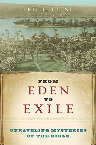 9781426202087: From Eden to Exile: Unraveling Mysteries of the Bible