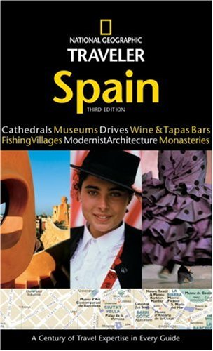 National Geographic Traveler: Spain, 3rd Edition: Fiona Dunlop