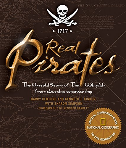 Real Pirates: The Untold Story of the: Simpson, Sharon, Kinkor,