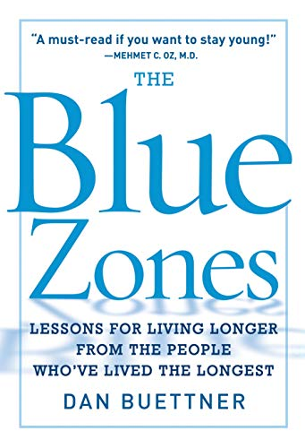 9781426202742: The Blue Zones: Lessons for Living Longer From the People Who've Lived the Longest