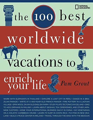 9781426202797: The 100 Best Worldwide Vacations to Enrich Your Life